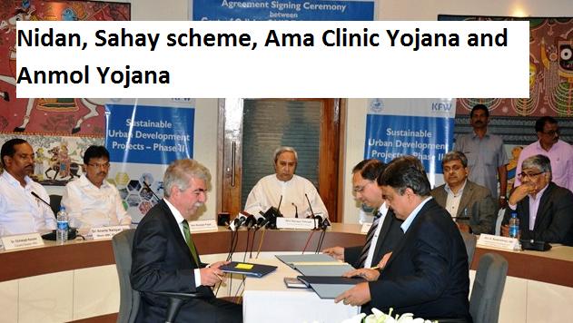 Nidan, Sahay scheme, Ama Clinic Yojana and Anmol Yojana