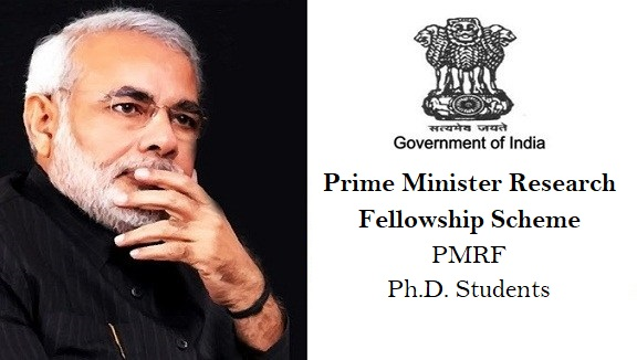 Prime Minister Research Fellowship Scheme – PMRF for Ph.D. Students in India