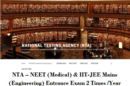 NTA – NEET (Medical) IIT-JEE Mains (Engineering) Entrance Exam