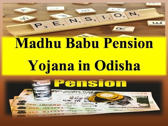 Madhu Babu Pension Yojana in Odisha