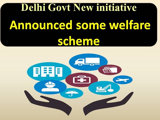 Delhi-govt-some-welface-scheme-and-initiative-for-Coronavirus-lockdown